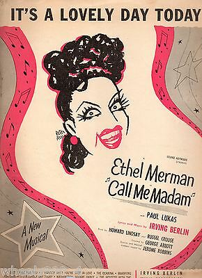 Ethel Merman Call Me Madam 'It's A Lovely Day Today' Sheet/Song Music 50's Good