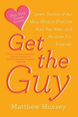 Get The Guy - Hussey, Matthew/ Hussey, Stephen (Con) - New Paperback Book