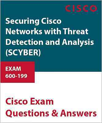 600-199 - Securing Cisco Networks with Threat Detection and Analysis (SCYBER)