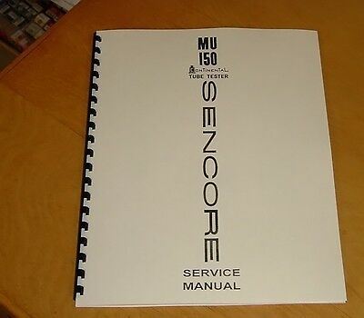 SERVICE MANUAL for Sencore MU-150 Tube Tester Checker MU150 new remastered