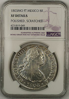 1803-MO FT Mexico 8 Reales Silver Coin NGC XF Details Polished Scratched
