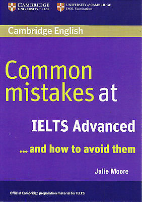 Common Mistakes at IELTS Advanced and How to Avoid Them by Julie Moore @NEW BOOK