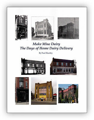 Make Mine Dairy The Days of Home Dairy Delivery