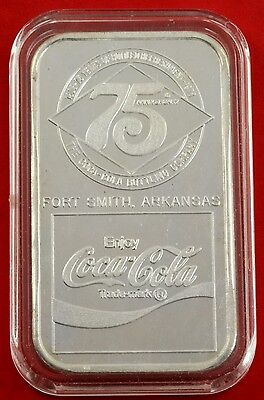 "1oz  .999 Fine Silver "" Fort Smith Arkansas "" 75th Coca Cola Art Bar No:293"