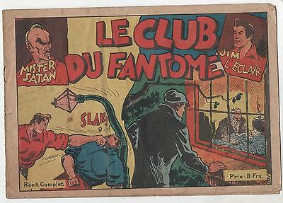 Récit Complet. Le Club du Fantôme. Mister Satan.Collection à 8 francs