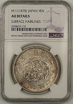M11(1878) Japan 1 Yen Silver Coin NGC AU Details Surface Hairlines