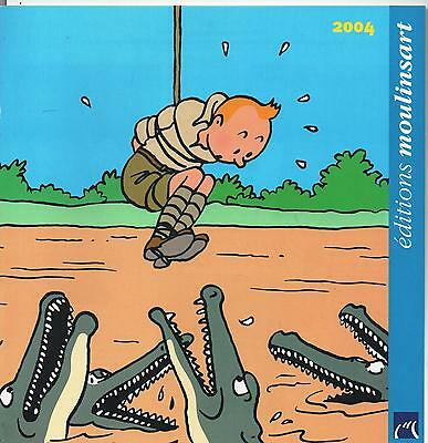 Catalogue Editions Moulinsart 2004. Tintin dévoré par les crocodiles ?