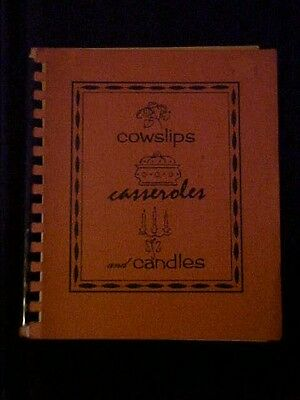 Cowslips Casseroles and Candles Cookbook, Potsdam NY