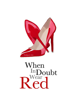 CHRISTIAN LOUBOUTIN Red Shoes ART PRINT, Fashion Quote, Wall Art, Home Decor