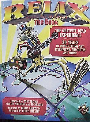 Signed Grateful Dead Relix The Book 30 Yrs Of The Dead