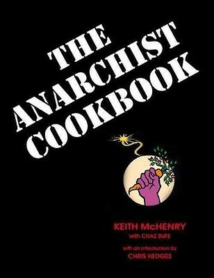 Anarchist Cookbook - Chaz Bufe Keith Mchenry (Paperback) New