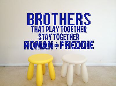 Wall Art Vinyl Decal Sticker Brother that play together stay togeather