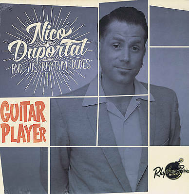 "NICO DUPORTAL & HIS RHYTHM DUDES - GUITAR PLAYER (12"" Vinyl LP) Hot 2015 R&B"