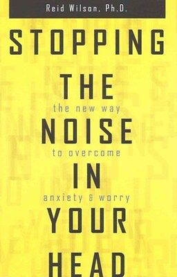 Stopping the Noise in Your Head 9780757319068 by Reid Wilson, Paperback, NEW