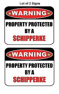 "2 Count ""Warning Property Protected by a Schipperke"" Laminated Dog Sign w/Decal"