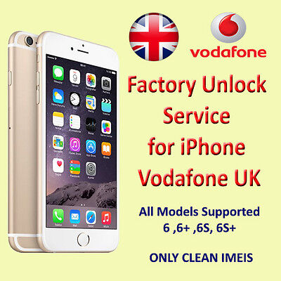 Factory Unlock Service for iPhone Vodafone UK UP 6 6+ 6S & 6S+ SE CLEAN ONLY