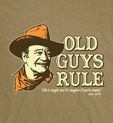 "Old Guys Rule John Wayne Life Is Tough..but It's Tougher If Your Stupid"" S/s L"