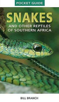 Snakes and Reptiles of Southern Africa 9781775841647 by Bill Branch, Paperback
