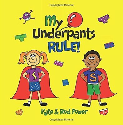 My Underpants Rule by Rod Power New Paperback Book
