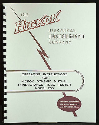 Hickok 700 Dynamic Mutual Conductance Tube Tester Manual
