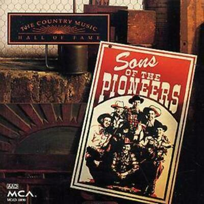 The Sons of the Pioneers : The Country Music Hall Of Fame CD (1999)