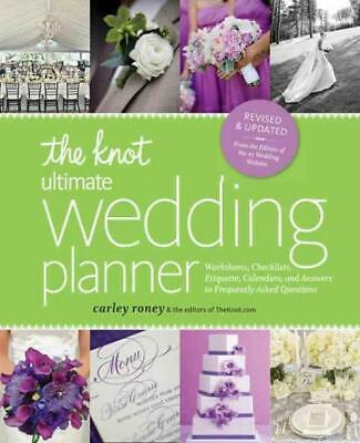 The Knot Ultimate Wedding Planner [9780770433772] - Carley Roney (Paperback) New