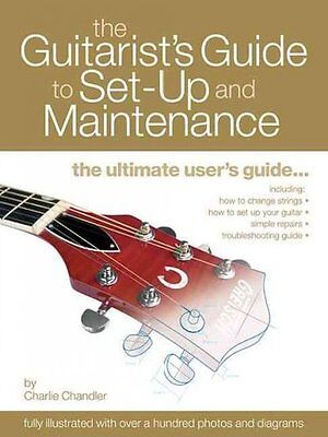 The Guitarist's Guide To Set-Up And Maintenance - New Paperback Book