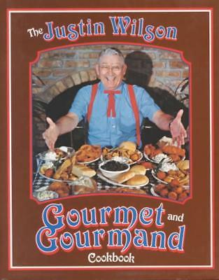 The Justin Wilson Gourmet And Gourmand Cookbook - New Hardcover Book