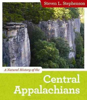 A Natural History Of The Central Appalachians - New Paperback Book