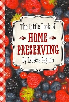The Little Black Book Of Home Preserving - New Hardcover Book