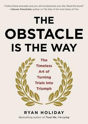 The Obstacle Is The Way - Holiday, Ryan - New Hardcover Book