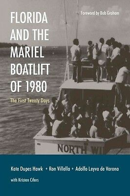 Florida And The Mariel Boatlift Of 1980 - New Hardcover Book