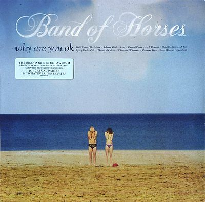 Band Of Horses Why Are You Ok Vinile Lp Nuovo Sigillato !!