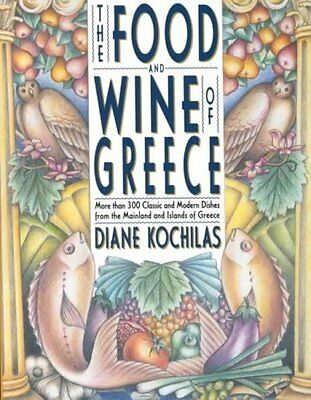 The Food And Wine Of Greece - New Paperback Book