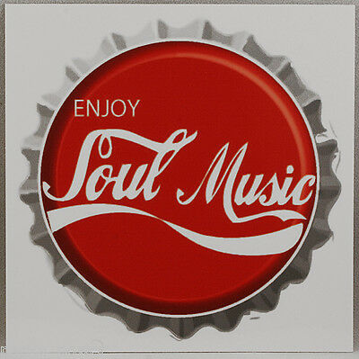 Enjoy Soul Music Sticker, Bottle cap, Northern Soul, Mods, All nighters, decal