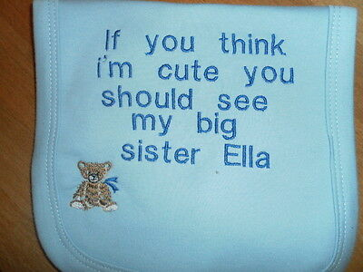 Personalised Baby Bibs..... If you think im cute Big Brother/Sister