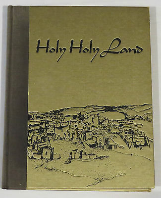 Holy Holy Land, A Devotional Anthology (Charles L Wallis) 1969