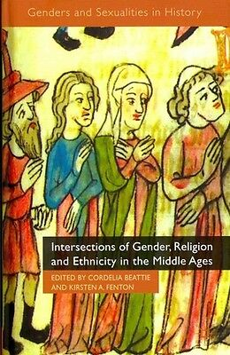 Intersections Of Gender, Religion And Ethnicity In The - New Hardcover Book