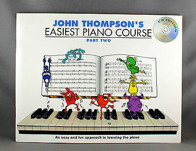 John Thompson's Easiest Piano Course Part Two - Brand New Book & CD