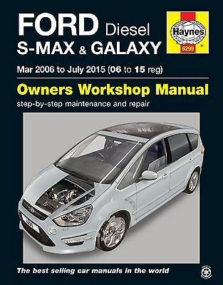 Ford S-MAX Galaxy 1.6 1.8 2.0 2.2 Diesel Mar 2006 - July 2015 Haynes Manual 6299