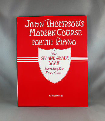 John Thompson's Modern Course For The Piano - The Second Grade Book - Brand New