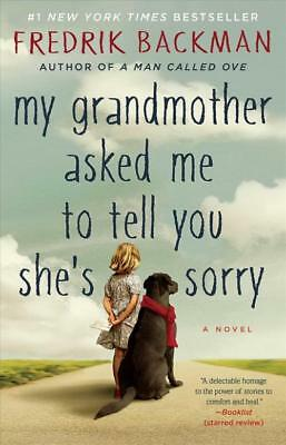 My Grandmother Asked Me To Tell You She's Sorry - Backman, Fredrik - New Paperba