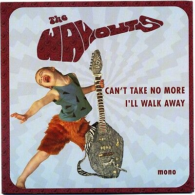 "7"" 45 The Wayouts - Can't Take No More / I'll Walk Away"