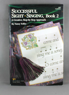 Successful Sight Singing Book 2 - A Creative Step by Step Approach - Brand New