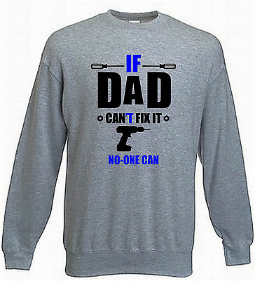 Kids If Dad Can't Fix It Jumper Dad Sweater Funny Sweatshirt Fathers Day 5-15