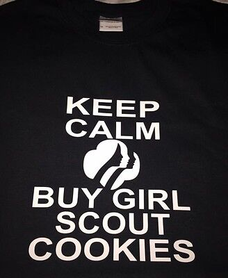 fecb5ab9 Girl Scouts Keep Calm And Buy Cookies New Tshirt Youth And Adult Unisex
