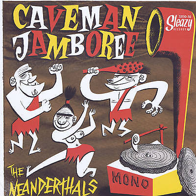 "THE NEANDERTHALS - CAVEMAN JAMBOREE (New 10"" LP - ROCKABILLY GARAGE EDDIE ANGEL"