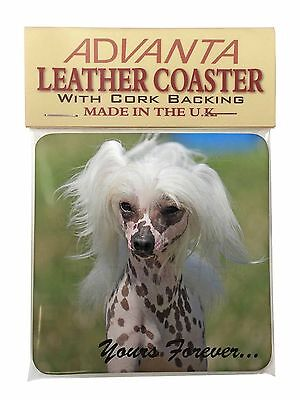 """Chinese Crested Dog """"Yours Forever..."""" Single Leather Photo Coaster , AD-CHC4ySC"""