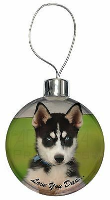 Husky Pup 'Love You Dad' Christmas Tree Bauble Decoration Gift, DAD-56CB