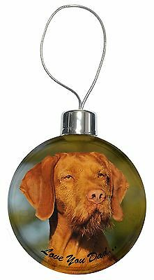 Wirehaired Vizsla 'Love You Dad' Christmas Tree Bauble Decoration Gift, DAD-57CB